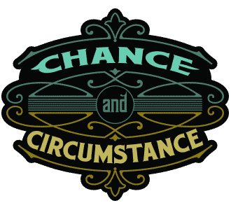 Chance and Circumstance Music